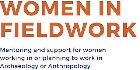 Women in Fieldwork tickets