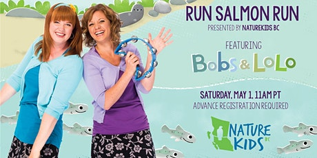 Virtual Explorer Day - Run Salmon Run! Featuring Bobs & Lolo tickets