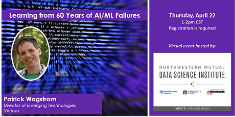 IMPACT! An NMDSI Speaker Series: Learning from 60 Years of AI/ML Failures tickets