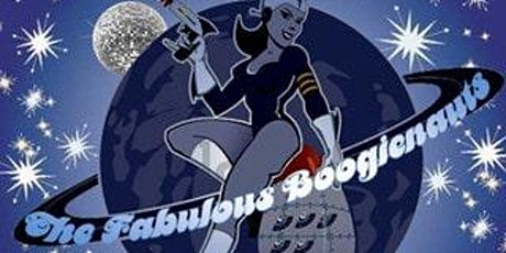 """THE FABULOUS BOOGIENAUTS  (""""Too Funk to Drunktion"""" After Party) tickets"""