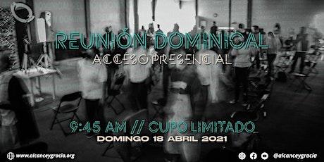 Reunión Abril 18 - Alcance y Gracia sin Fronteras entradas
