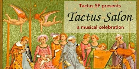 Tactus Salon: A Musical Celebration tickets