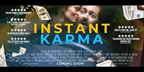 Instant Karma: Sit Down with filmmakers Mitesh Patel & Scott Gore tickets