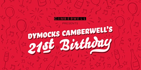 Camberwell presents: Dymocks Camberwell's 21st birthday tickets