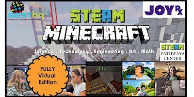 BESThq's Virtual STEAM Minecraft Night (JoyRx – 4/20)