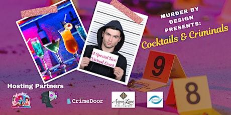Virtual Cocktails & Criminals: An Immersive True Crime Event billets
