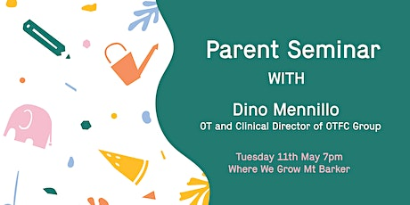 Parent Seminar with Dino Mennillo - OT and Director of OTFC Group tickets