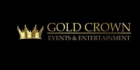 Gold Crown Events - Official Launch tickets