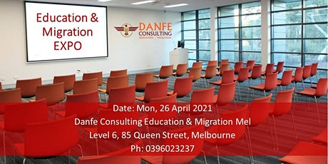 FREE Education and Migration Expo - Danfe Consulting tickets