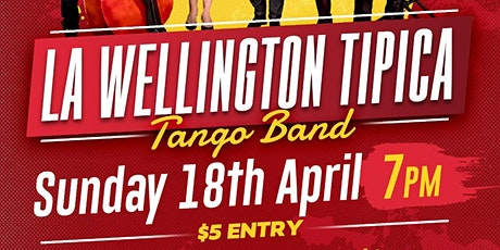 La Wellington Tipica- Tango night! tickets