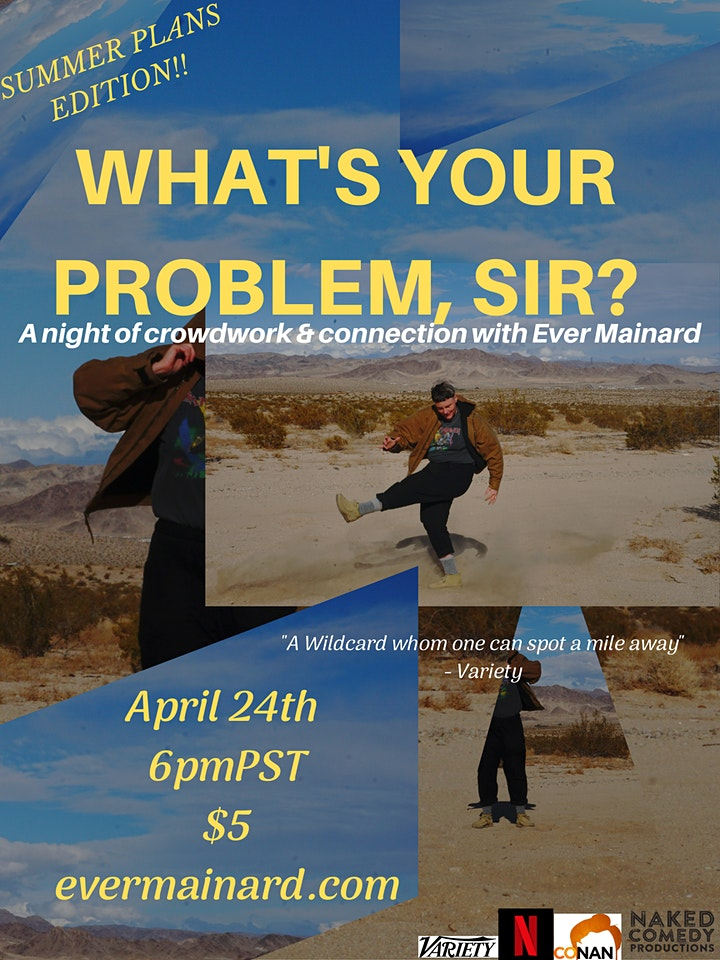 What's Your Problem, Sir? - SUMMER PLANS EDITION! w/. Ever Mainard image