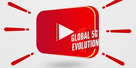 Global 5G Evolution - Youtube Channel - Click SUBSCRIBE button tickets