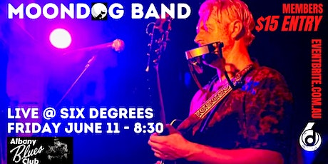The Albany Blues Club presents Moondog & Band LIVE @ Six Degrees tickets