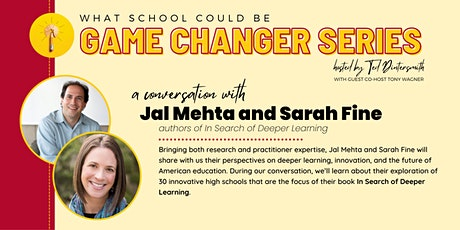 A Conversation with Jal Mehta & Sarah Fine and Ted Dintersmith tickets