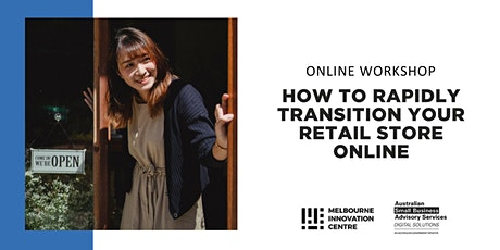 [Online] How to  Rapidly Transition your Retail Store Online - Maroondah tickets