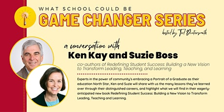 A Conversation with Ken Kay & Suzie Boss and Ted Dintersmith tickets