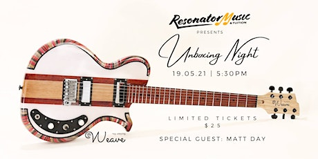 Unboxing Night with Weave Guitars tickets