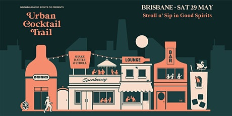 Urban Cocktail Trail - Brisbane tickets