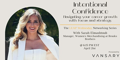 Intentional Confidence: Navigating career growth with focus and strategy tickets