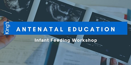 Infant Feeding Session Antenatal tickets