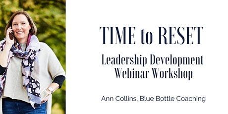 TIME to RESET Leadership Development Workshop tickets