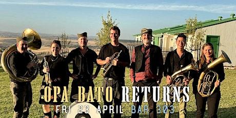 Opa! Bato Returns tickets