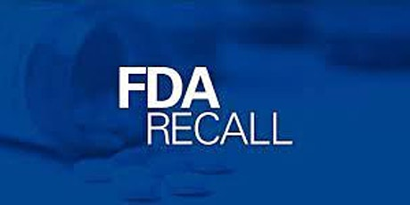 FDA Recalls - Before You Start, and After You Finish 2 Day Virtual Seminar tickets