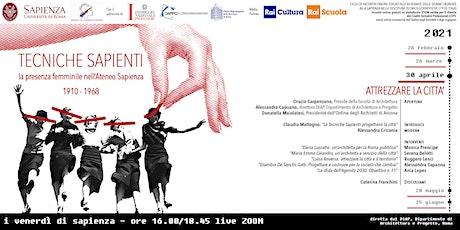 """Tecniche Sapienti, III° appuntamento: """"Attrezzare la città"""" biglietti"""