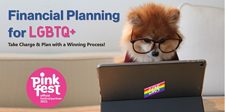 Financial Planning for LGBTQ+: Take Charge & Plan with a Winning Process tickets