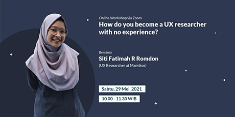 How do you become a UX Researcher with no experience? tickets