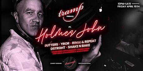 Tramp Fridays 16/4  - Holmes John tickets
