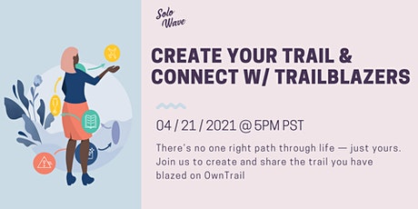 Create Your Trail & Connect with Trailblazers tickets