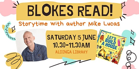 Blokes Read! Storytime event at Aldinga Library tickets