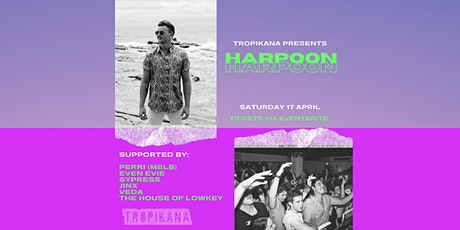 Tropikana Manly presents Harpoon tickets