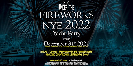 Baltimore Under the Fireworks New Year's Eve  Yacht Party 2022 tickets
