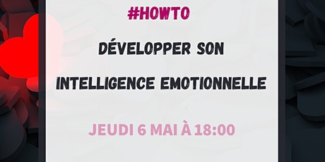 #HowTo développer son intelligence émotionnelle billets