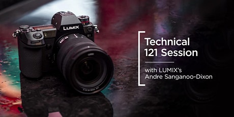 Filmmaking 121 | LUMIX | Andre Sanganoo-Dixon tickets