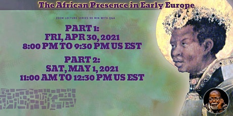 Dr. Rashidi 2-Day Webinar: The African Presence in Early Europe tickets