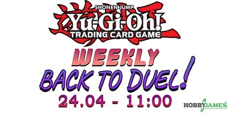 Yu-Gi-Oh! Back to Duel Season 5 Event #3 at Hobby Games tickets