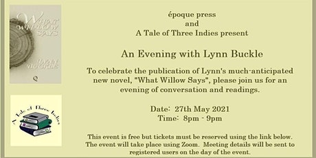 "Launch of ""What Willow Says"" by Lynn Buckle tickets"