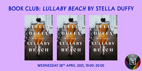 Book Club: Lullaby Beach by Stella Duffy in association with Virago Books tickets