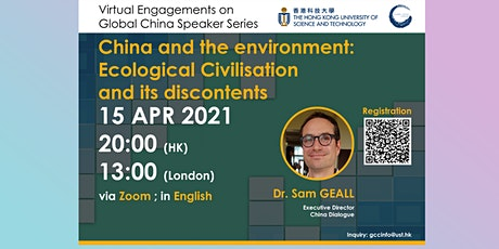 China and the environment: Ecological Civilisation and its discontents tickets