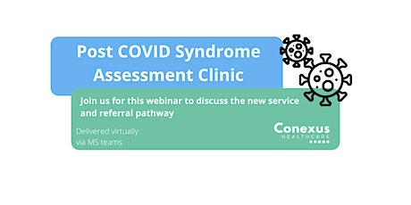 Post Covid Syndrome Assessment Clinic tickets