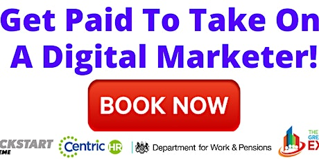 Kickstart Scheme: Get Paid To Take On A Digital Marketer! tickets