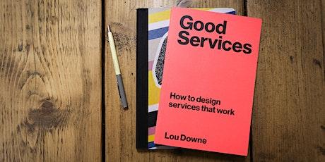 Designing Good Services 1 day masterclass (£295+VAT) tickets