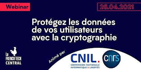 Protégez les données de vos utilisateurs avec la cryptographie @CNIL @CNRS tickets