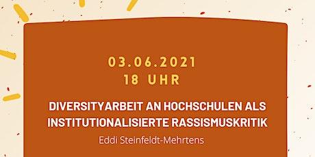 Diversityarbeit an Hochschulen als institutionalisierte Rassismuskritik Tickets