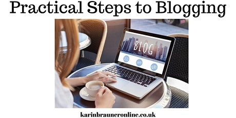 Practical Steps to Blogging 2 PART WORKSHOP - Karin Brauner tickets