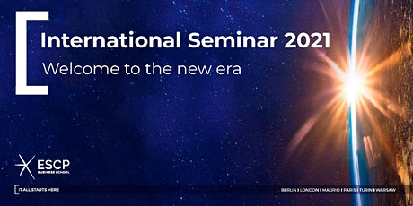 International Seminar 2021 - Attend the seminar from ESCP Madrid campus entradas