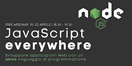 JavaScript everywhere. Sviluppare applicazioni Web con un unico linguaggio biglietti